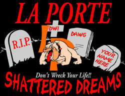 La Porte Shattered Dreams Logo - Don&#39t Wreck Your Life