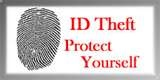 ID Theft - Protect Yourself